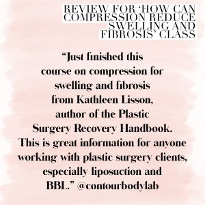 Review for How can compression reduce swelling and fibrosis